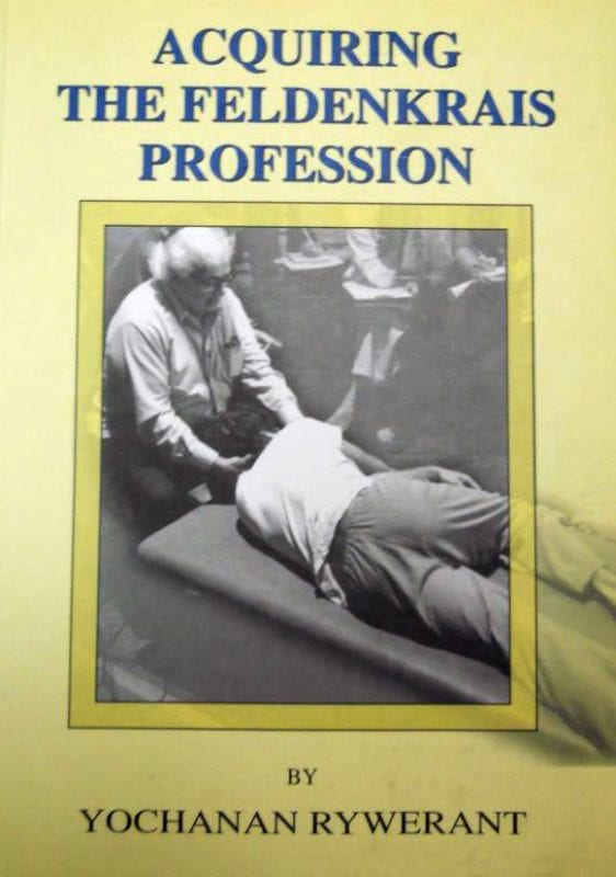 Acquiring the Feldenkrais Profession
