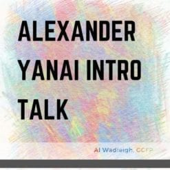 Discuss the Alexander Yanai lessons