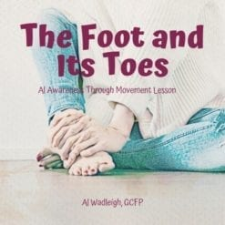 Working with the feet and toes