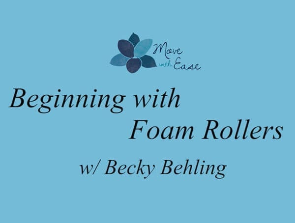 Beginning with Foam Rollers