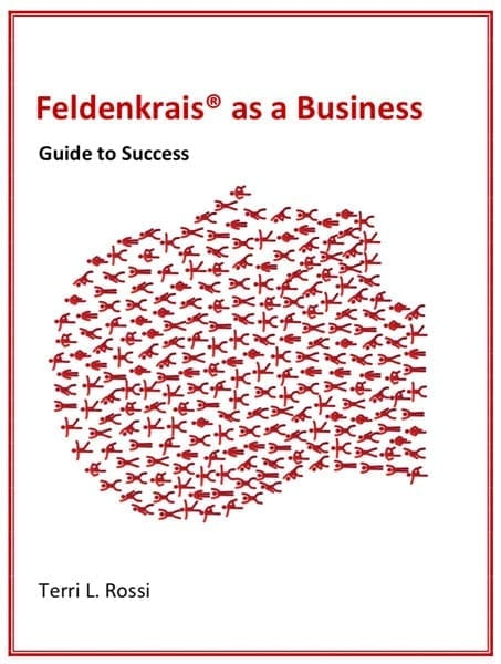 Feldenkrais as a Business