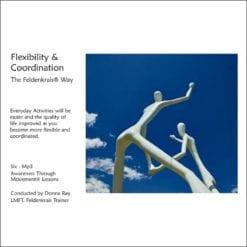 Get more flexibility and coordination the Feldenkrais Way